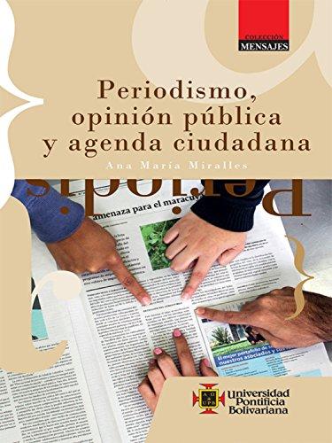 Amazon.com: Periodismo, opinión pública y agenda ciudadana ...