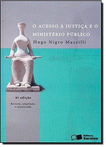 O Acesso à Justiça e o Ministério Publico