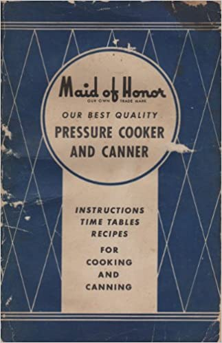 Maid Of Honor Our Best Quality Pressure Cooker And Canner