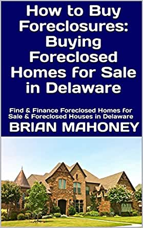 Amazing Amazon Com How To Buy Foreclosures Buying Foreclosed Homes Home Interior And Landscaping Oversignezvosmurscom