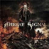 Threat Signal by Threat Signal (2011-10-11)