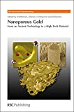 img - for Nanoporous Gold: From an Ancient Technology to a High-Tech Material (Nanoscience & Nanotechnology Series) book / textbook / text book