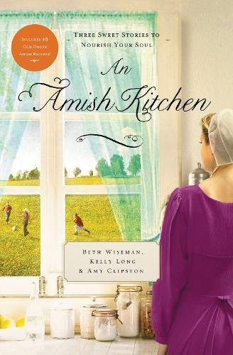 An Amish Kitchen: Three Amish Novellas ebook