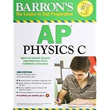 Barron's AP Physics C, 3rd Edition