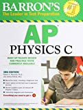 img - for Barron's AP Physics C, 3rd Edition book / textbook / text book