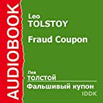 The Forged Coupon [Russian Edition] | Leo Tolstoy