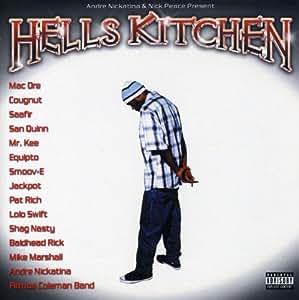 Nickatina Hells Kitchen