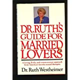 Dr. Ruth's Guide for Married Lovers