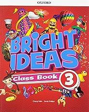 Bright Ideas 3 - Class Book: Vol. 3