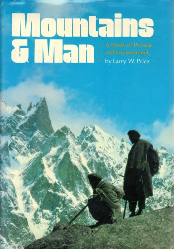 Mountains and Man: A Study of Process and Environment