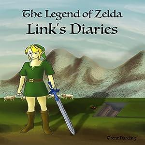 Legend of Zelda Continues: Links Diaries Audiobook