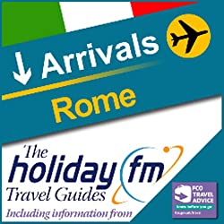 Rome: Holiday FM Travel Guide