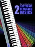 Electronic Keyboard Basics 2, Sarah Walker, 0571518338