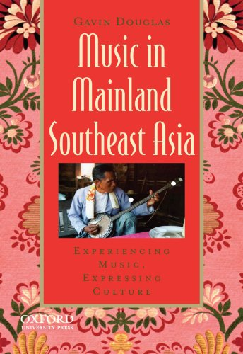 music-in-mainland-southeast-asia-experiencing-music-expressing-culture-global-music-series