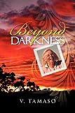 Beyond Darkness, V. Tamaso, 1469156156