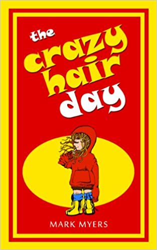 The Crazy Hair Day-A Rhyming Picture Book for Kids
