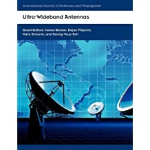 Ultra-Wideband Antennas (International Journal of Antennas and Propagation)