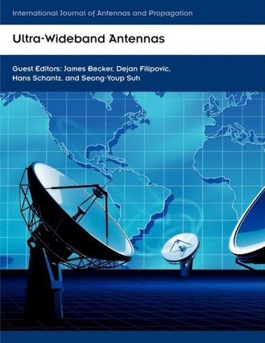 Ultra-Wideband Antennas (International Journal of Antennas and Propagation)