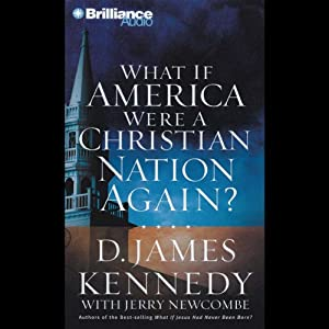 What if America Were a Christian Nation Again? Audiobook