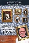 Petites histoires de l'Histoire de France par Rouland