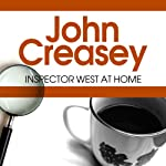 Inspector West at Home: Inspector West, Book 3   John Creasey