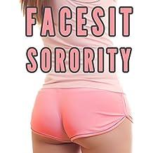 Facesitting Sorority (Femdom College Cruelty Erotica)
