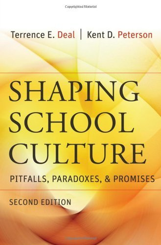 By Terrence E. Deal - Shaping School Culture: Pitfalls, Paradoxes, and Promises--Second Edition: 2nd (second) Edition