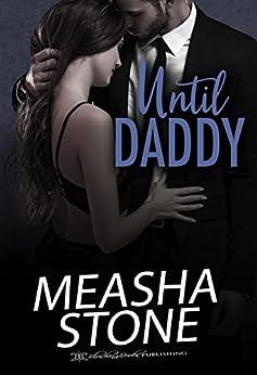 Until Daddy by [Stone, Measha]