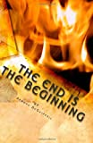 The end Is the Beginning, Armond DeGasperis, 1453602828