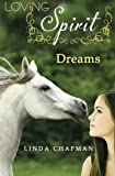 img - for Dreams (Loving Spirit) (Volume 2) book / textbook / text book