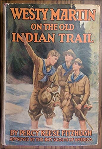 Westy Martin On The Old Indian Trail Percy Keese Fitzhugh Amazon