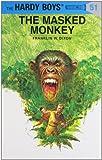 Hardy Boys 51: the Masked Monkey