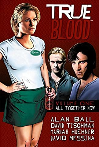 True Blood Volume 1: All Together Now (True Blood Gifts)