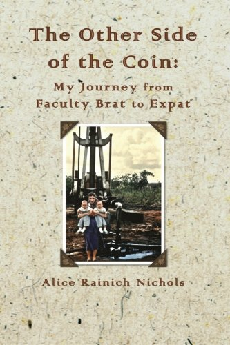 The Other Side of the Coin: My Journey from Faculty Brat to Expat - Special Edition pdf epub