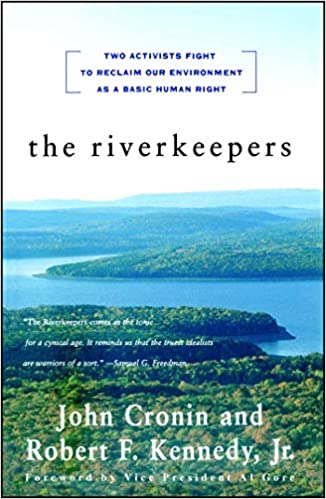 Amazon.com: The RIVERKEEPERS: Two Activists Fight to Reclaim ...