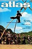 ATLAS A LA DECOUVERTE DU MONDE [No 116] du 01/02/1976 - MADERE DANS HIVER PAR PETIT - MES AVENTURES CHEZ LES IKOS PAR DUMAS - JERUSALEM - VISAGES DU SACRE PAR SCHEZEN - THARROS - ARRIVER PAR LA MER PAR HEBBEL - TREKKING AU NEPAL PAR GOGNAT - CONFIDENCES SUR CONCORDE - LA BAHO DE SAMPEYRE - FETE OCCITANE PAR VALLINOTTO