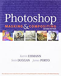 Photoshop Masking & Compositing (2nd Edition) (Voices That Matter)