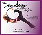 The Aerial Hoop Manual Volume 2