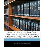 img - for Mittheilungen Aus Der Geschichte Und Dichtung Der Neu-Griechen, Zweiter Band (Paperback)(German) - Common book / textbook / text book