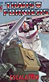 The Transformers: Escalation TPB