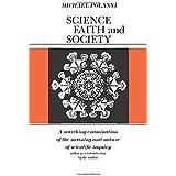 Science, Faith and Society (Phoenix Books)