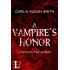 A Vampire's Honor (Vampire's Promise Book 3)