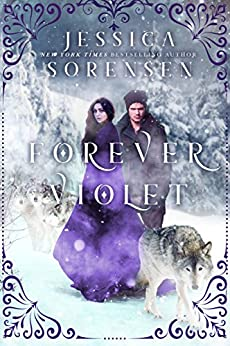 Forever Violet (Tangled Realms Book 1) by [Sorensen, Jessica]