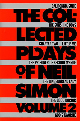 The Collected Plays of Neil Simon: Volume 2 (Collected Neil Simon Plays)