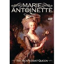 Marie Antoinette - Scapegoat Queen