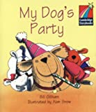 img - for My Dog's Party Level 1 ELT Edition (Cambridge Storybooks) book / textbook / text book