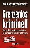 """""""Grenzenlos kriminell Was uns Politik und Massenmedien ??ber die Straftaten von Migranten verschweigen by Udo Ulfkotte (2016-07-27)"""" av Udo Ulfkotte;Stefan Schubert"""
