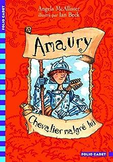 Amaury, chevalier malgré lui, McAllister, Angela
