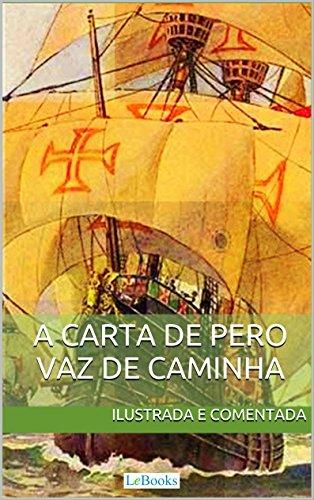 Amazon.com: Carta de Pero Vaz de Caminha - Ilustrada e ...