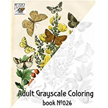 """Adult Coloring Book (24 pages 8""""x11""""/A4) Flowers Butterfly and Moths FLONZ Vintage Designs for Grayscale Coloring"""